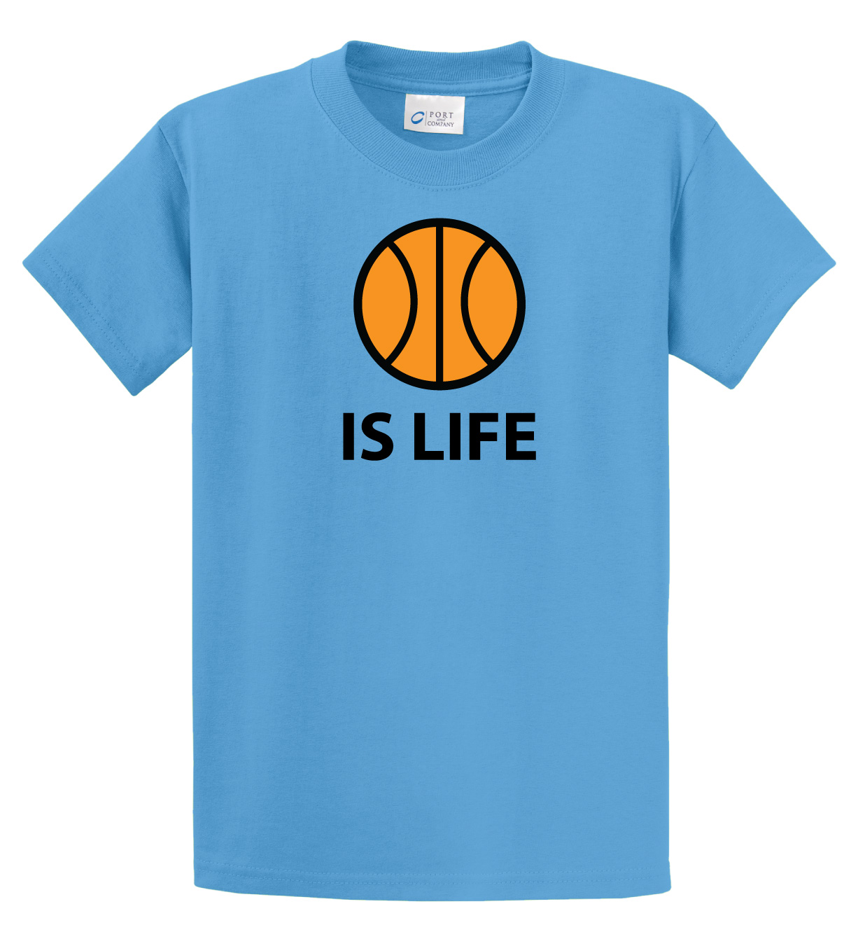 Basketball Is Life Tshirt (Basketball Edition) in aquatic blue by Code Four Athletics