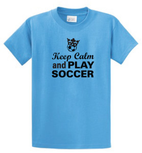 Keep Calm and Play soccer tee aqua blue