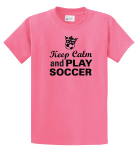 Keep Calm and Play Soccer tee